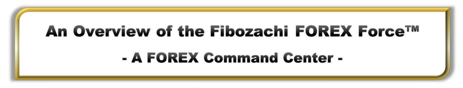 Fibozachi Forex Force Overview