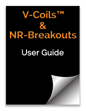 V-Coils and NR-Breakouts User Guide